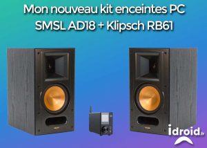 smsl ad18 klipsch RB 61 meilleur DAC pas cher audiophil amplificateur numérique dac smsl ad18, un ampli de qualité audiophile pour 110€ - mon kit smal ad18 300x214 - [HIFI] Amplificateur numérique Dac SMSL AD18, un ampli de qualité audiophile pour 110€ ! - idroid.fr