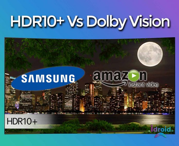 HDR10+, le nouveau concurrent au Dolby Vision par Amazon et Samsung, mais, est-il meilleur ?