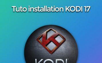 Tuto installation et paramétrage de Kodi 17 sur PC