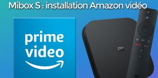 [TUTO] Mibox S : installer l'application Amazon prime vidéo