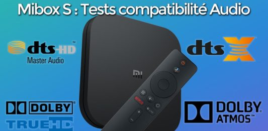 Mibox S tests audio compatibilité Dolby TrueHD, ATMOS, DTS HD-MA, DTS X home - taille parfaite miniatures youtube Mibox S TESTS AUDIO Dolby TrueHD Dolby ATMOS DTS HD MA DTS X  533x261 - HOME - idroid.fr